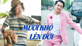 Hài Trường Giang 2020 - MƯỜI KHÓ LÊN ĐỜI   Trường Giang, Lê Hoàng, Thanh Tân