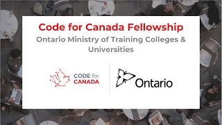 Code For Canada Fellowship: Ontario Ministry Of Training, Colleges & Universities