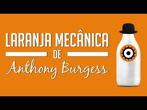Laranja mecânica de Anthony Burgess (#projeto1001livros)