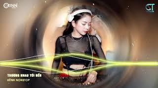 Rồi Tới Luôn Remix, Thương Nhau Tới Bến Remix | NONSTOP Vinahouse Nhạc Trẻ DJ Remix 2021 Max Căng
