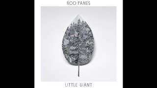 Little Giant [Album Version] By Roo Panes