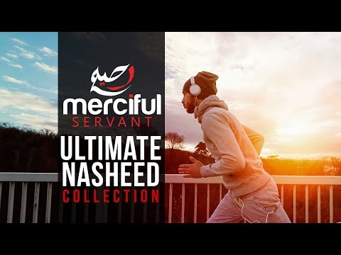Ultimate Nasheed Collection (One Hour Of Inspirational Nasheeds) Mp3