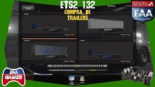 ETS2 1.32 - COMPRA DE REBOQUES E CARREGAMENTO DA CARGA - G27 - 720p60