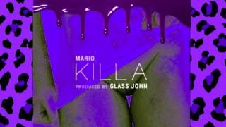 MARIO - KILLA (CHOPPED & SCREWED)
