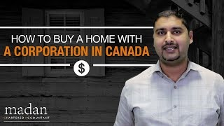 How to Buy a Home with a Corporation in Canada
