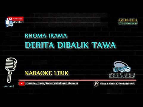 Derita Dibalik Tawa - Karaoke Lirik | Rhoma Irama