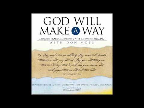 Don Moen - God Will Make A Way: A Worship Musical Full Album (Gospel Music)