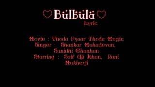 Bulbula lyric subindo - thoda pyaar thoda magic `@anisfit22`