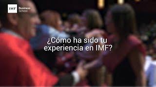 ¿Cómo ha sido la experiencia de los alumnos de IMF?