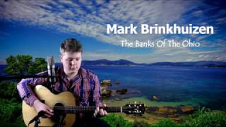 Mark Brinkhuizen - The Banks Of The Ohio (Doc Watson)