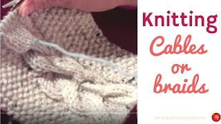 How to Knit Cables- Knitting Braids - Cable Knitting