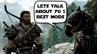 Skyrim - 70 Best Mods - Immersion - Graphics - Combat - Sound - Stability 60fps