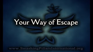 Prophetic Word: Your Way of Escape