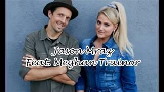 Jason Mraz   More Than Friends (feat.  Meghan Trainor)[Lyric Video]