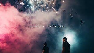 Phantoms   Just A Feeling Ft. Vérité