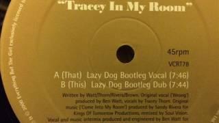 EBTG vs Soul Vision - Tracey In My Room (Lazy Dog Bootleg Dub)