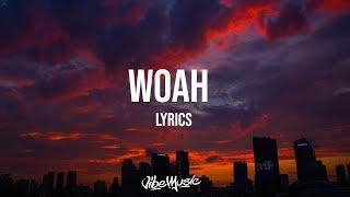 Lil Baby   Woah (LyricsLyric Video)