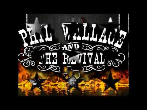 Phil Wallace & The Revival - Tellin' Lies