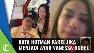 Ditanya Apa yang akan Dilakukan Jika Jadi Ayah Vanessa Angel, Hotman Paris: Saya Bela Mati-matian