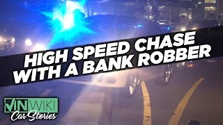 Pursuing an armed bank robber on my first high speed chase