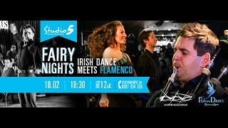 Fairy Nights с фламенко и ирландски танц