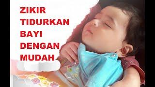 Zikir Tidurkan Anak Meragam Dan Menangis : Stop Baby From Crying