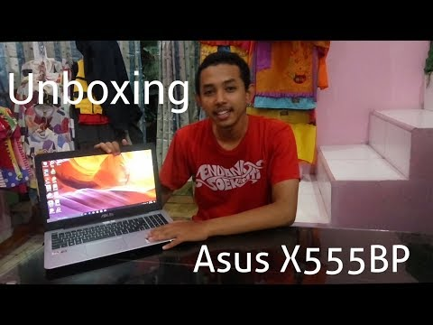 Laptop Murah Asus X555BP Multimedia dan Gaming (Unboxing)