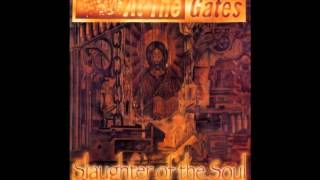 At the Gates - Slaughter of the Soul [Full Album]