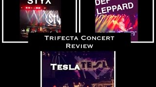 Trifecta concert review (Tesla, Styx and Def Leppard) // Kevin Moxley with thatsoawkard