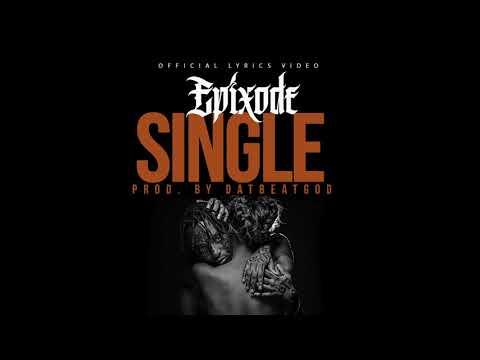 Epixode – Single (prod by DatBeatGod)