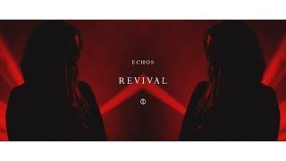 Gambar cover Echos - Revival (Official Video)