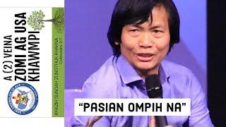 Pasian Ompih Na || Sia Kam Hau (Sunday Service)