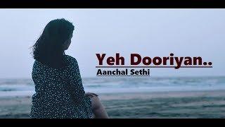 Yeh Dooriyan: Love Aaj Kal (Cover Song) Aanchal   - YouTube