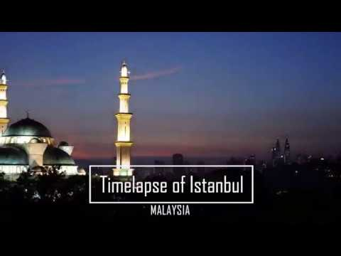 Timelapse of Istanbul Malaysia