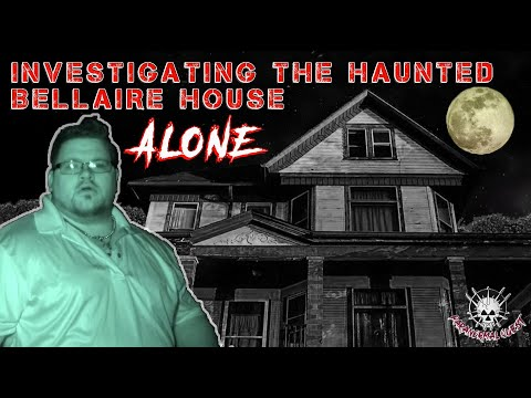Investigating The Haunted Bellaire House