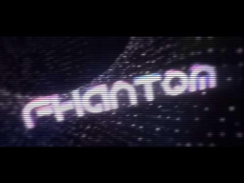 Intro - for fhantom show #1
