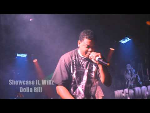 Showcase ft. Willz- Dolla Bill (Performance video)