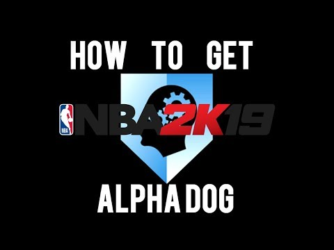 Download Nba 2k19 Most Overpowered Badge Fastest Way To Get Alpha Do