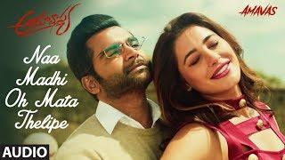 Naa Madhi Oh Mata Thelipe Full Audio Song | Amavas Telugu Movie | Sachiin J Joshi,Nargis Fakhri