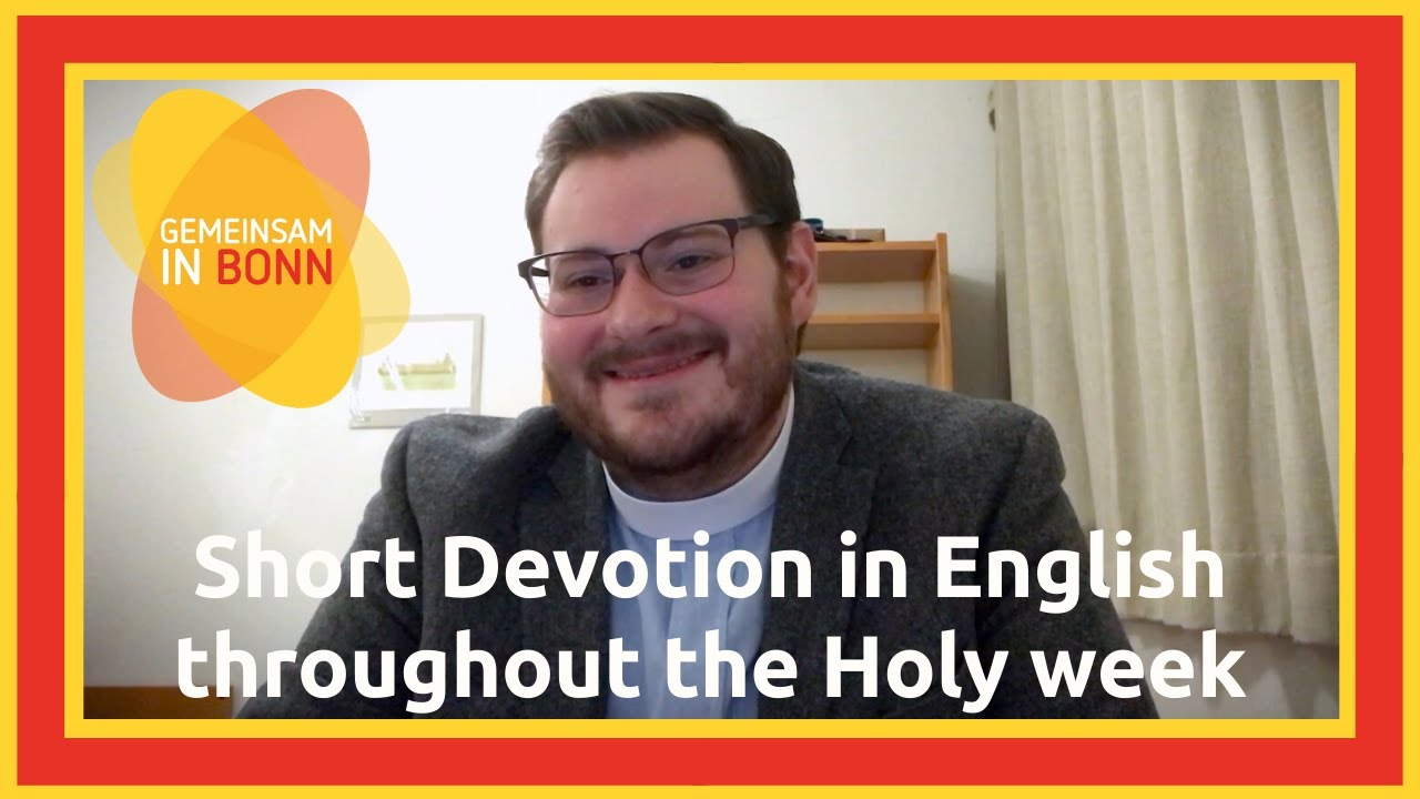 Short Devotion in English throughout the Holy week