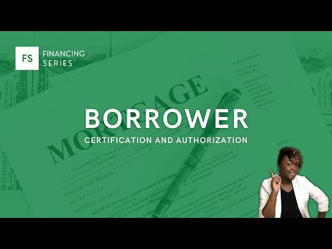 Borrower Certification and Authorization - YouTube