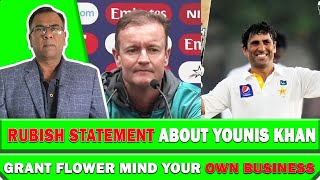 Rubish Statement About Younis Khan | Grant Flower Mind Your Own Business | Basit Ali