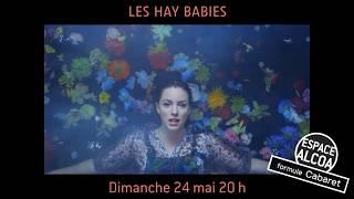 Les Hay Babies Au Centre Des Arts