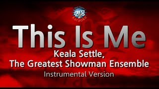 Keala Settle, The Greatest Showman Ensemble This Is Me (MR) (Karaoke Version) [ZZang KARAOKE]