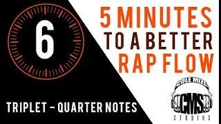 Triplet Quarter Notes: 5 Minutes To A Better Rap Flow   ColeMizeStudios.com