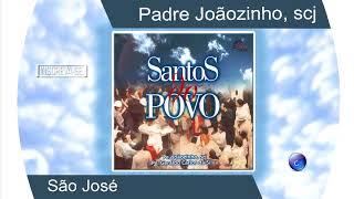 PADRE JOÃOZINHO, SCJ - SÃO JOSÉ