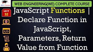 JavaScript Lecture 7 - How to Declare Function in JavaScript, Parameters, Return Value from Function