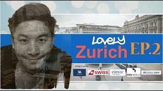 เที่ยวรอบโลก CHECKLIST 48 : Switzerland Lovely Zurich Ep.2 OA : 14/09/59