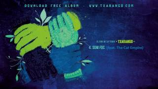 Txarango - Som Foc (feat. The Cat Empire)