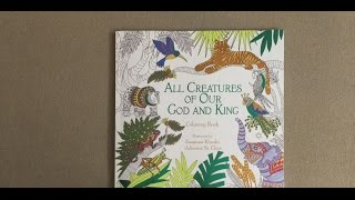 All Creatures of Our God and King: Coloring Book (Coloring Faith) flip through
